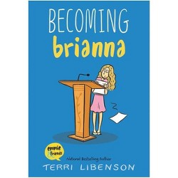 Becoming Brianna - (Emmie & Friends) by Terri Libenson (Paperback)