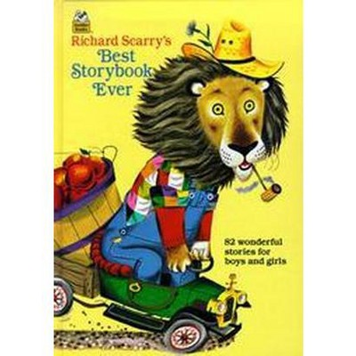Richard Scarry's Best Storybook Ever (Hardcover)