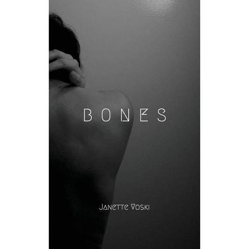 Bones - by  Janette Voski (Paperback) - image 1 of 1