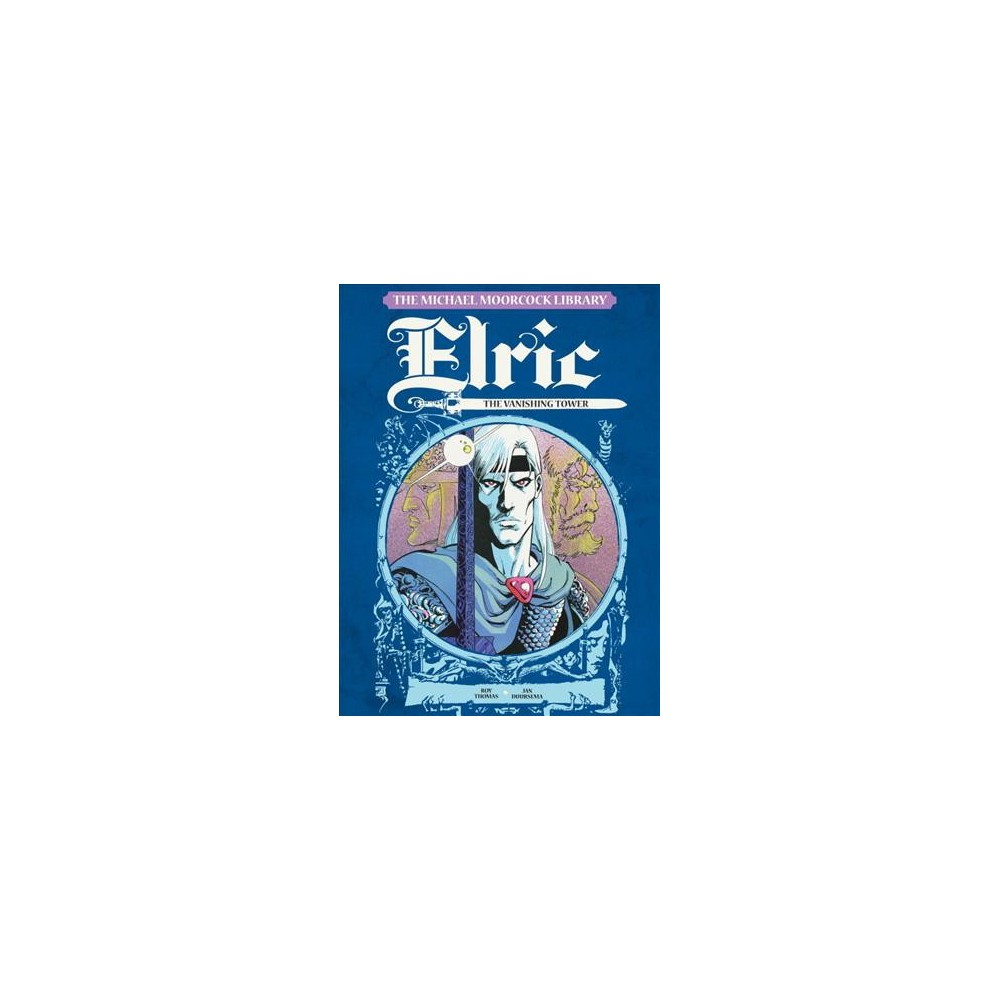 Elric 5 : The Vanishing Tower (Hardcover) (Roy Thomas & Tom Orzechowski)