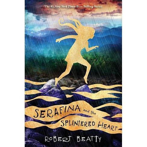 Serafina and the Splintered Heart (the Serafina Series Book 3) - by  Robert Beatty (Paperback) - image 1 of 1