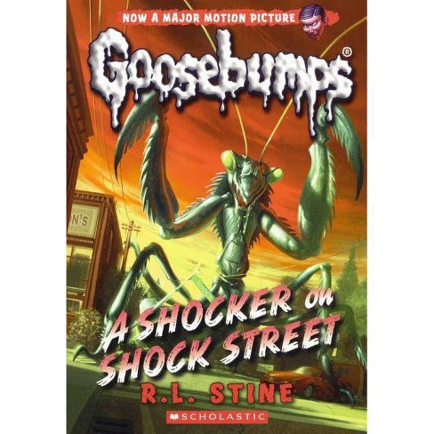 Shocker on Shock Street - (Classic Goosebumps) by  R L Stine (Hardcover) - image 1 of 1