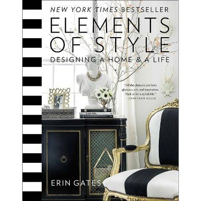 Elements of Style - by  Erin Gates (Hardcover)