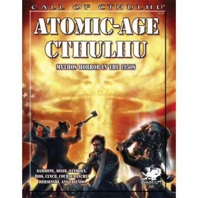 Atomic-Age Cthulhu - Mythos Horror in the 1950's Softcover