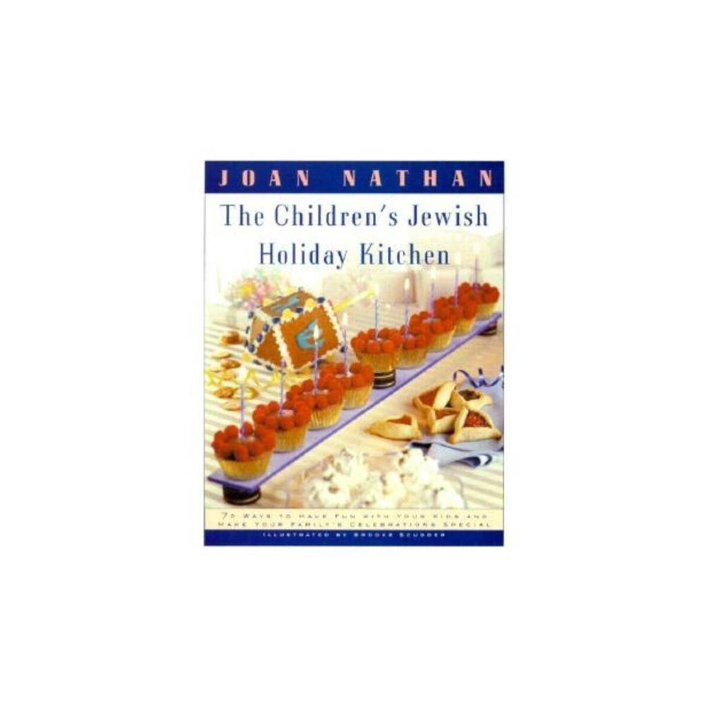 The Children S Jewish Holiday Kitchen By Joan Nathan Paperback