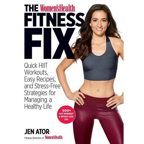 The Women's Health Fitness Fix - by  Jen Ator & Editors of Women's Health Maga (Paperback) - image 1 of 1