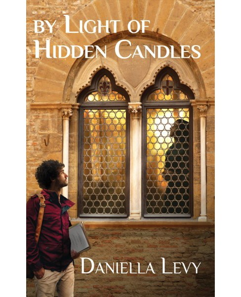 By Light of Hidden Candles (Paperback) (Daniella Levy) - image 1 of 1