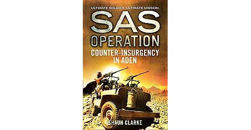 Counter-Insurgency in Aden (Paperback) (Shaun Clarke) - image 1 of 1