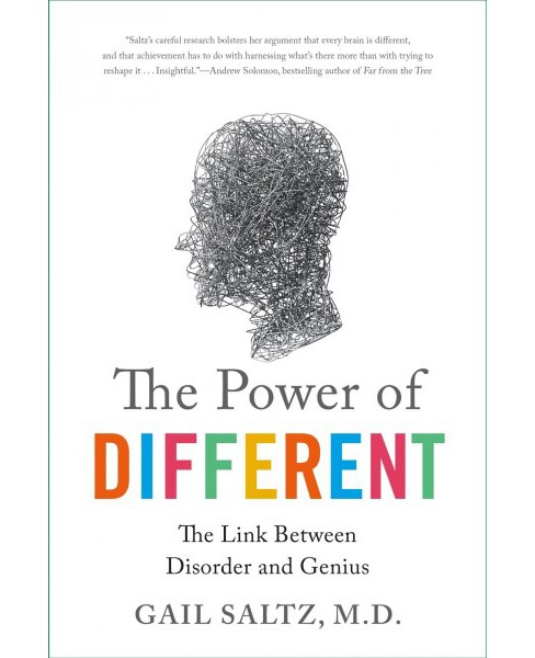 Power of Different : The Link Between Disorder and Genius -  Reprint by M.D. Gail Saltz (Paperback) - image 1 of 1