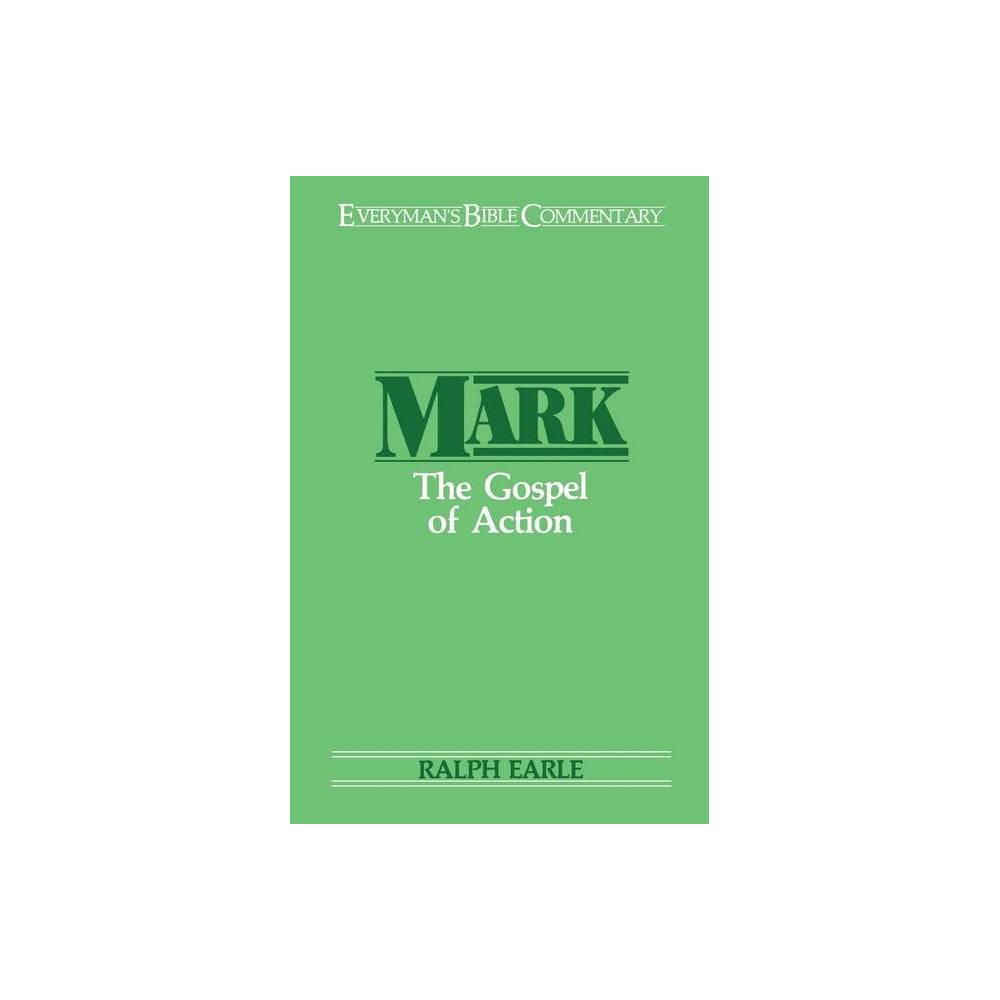 Mark Everyman S Bible Commentary By Ralph H Earle Paperback