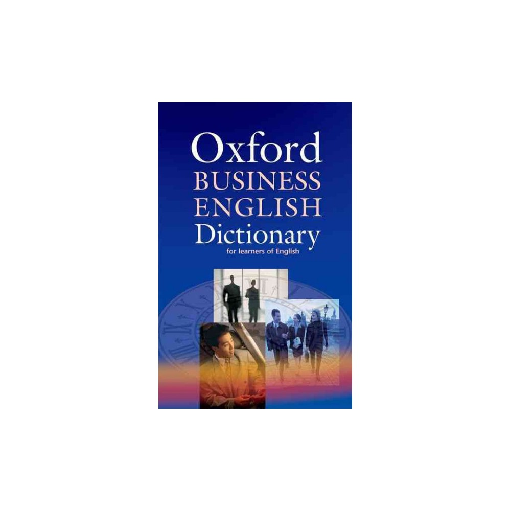 Oxford Business English Dictionary (Paperback)
