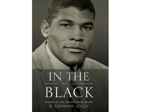 In the Black : My Life (Hardcover) (B. Denham Jolly) - image 1 of 1