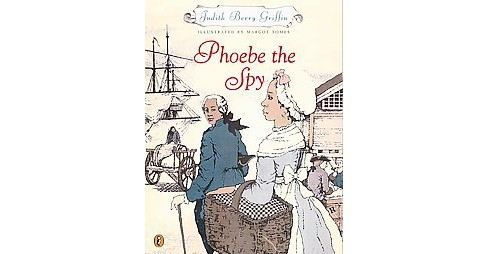 Phoebe the Spy (Reissue) (Paperback) (Judith Berry Griffin & Margot Tomes) - image 1 of 1