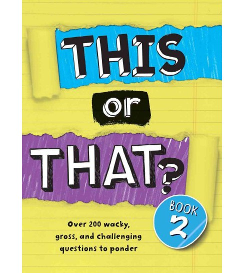 This or That? (Vol 2) (Paperback) (Brandon T. Snider) - image 1 of 1