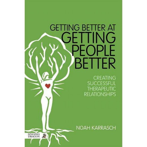 Getting Better at Getting People Better - by  Noah Karrasch (Paperback) - image 1 of 1