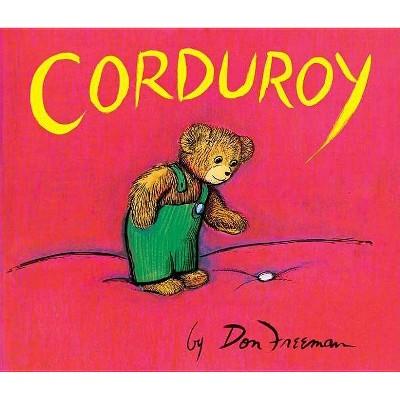 Corduroy (Reprint)(Board)by Don Freeman