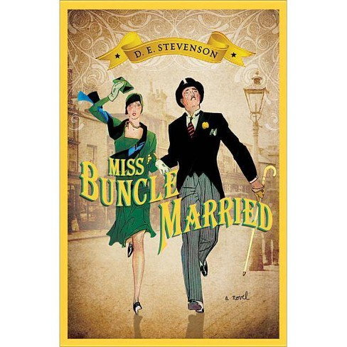 Miss Buncle Married - by  D E Stevenson (Paperback) - image 1 of 1