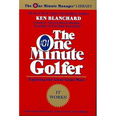The One Minute Golfer - (One Minute Manager Library) by  Ken Blanchard (Paperback) - image 1 of 1