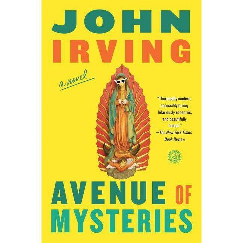 Avenue of Mysteries - by  John Irving (Paperback) - image 1 of 1