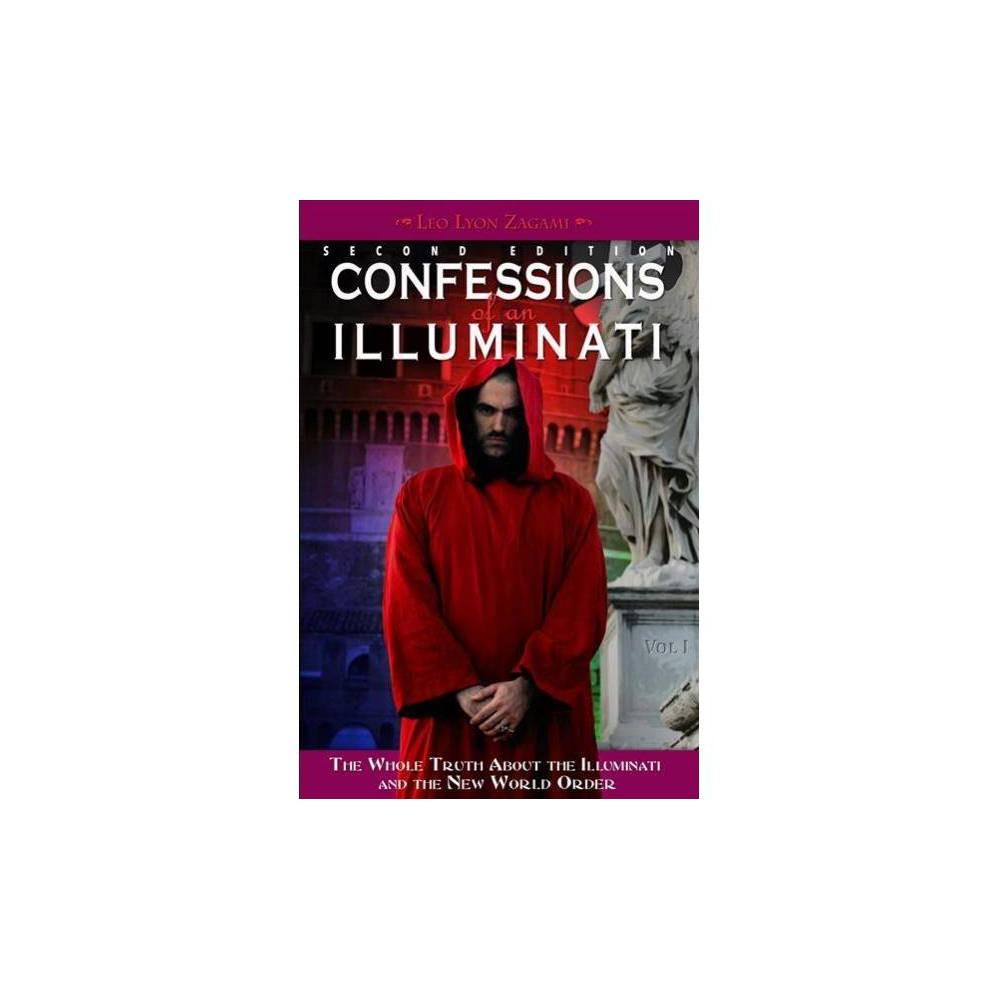 Confessions of an Illuminati - by Leo Lyon Zagami (Paperback)