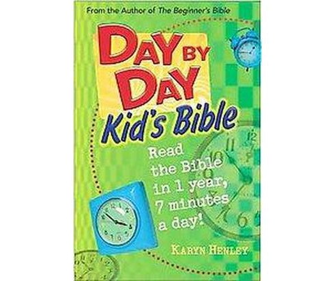 Day by Day Kid's Bible (Hardcover) (Karyn Henley) - image 1 of 1