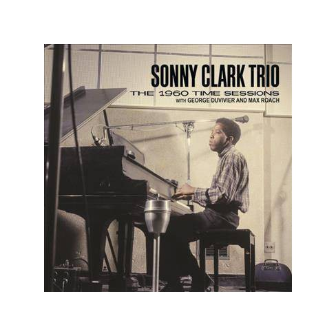 Sonny Trio Clark - 1960 Time Sessions (CD) - image 1 of 1