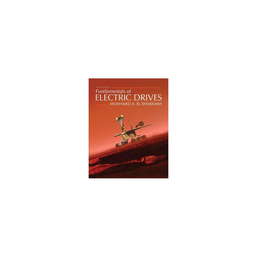 Fundamentals of Electric Drives (Paperback) (Mohamed A. El-Sharkawi)
