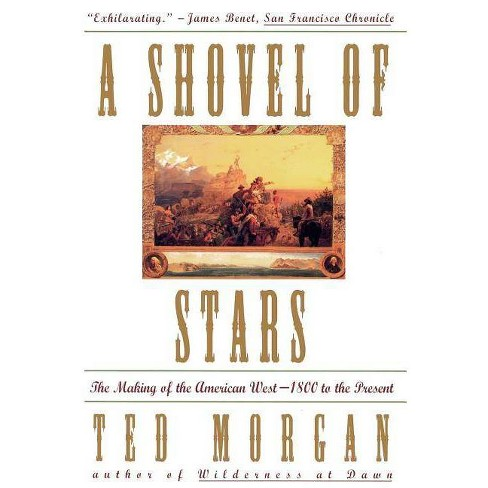 Shovel of Stars - by  Ted Morgan (Paperback) - image 1 of 1