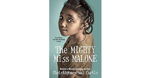 Mighty Miss Malone (Hardcover) (Christopher Paul Curtis) - image 1 of 1