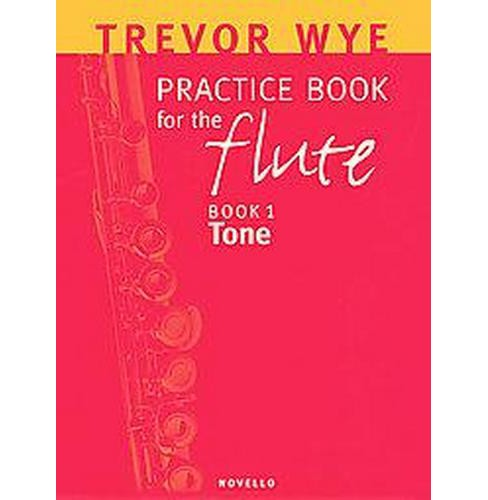 Practice Book For The Flute : Book 1 Tone (Paperback) (Trevor Wye) - image 1 of 1