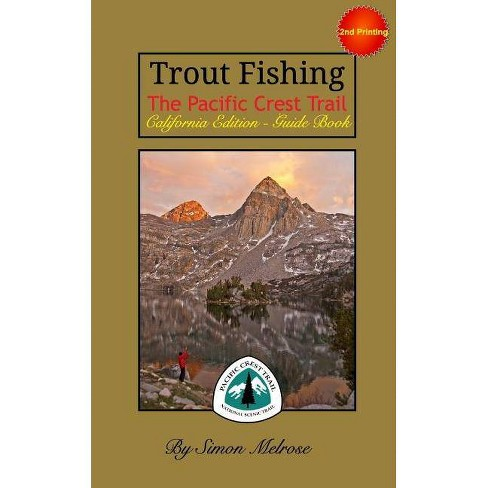 Trout Fishing the Pacific Crest Trail - by  Simon Melrose (Paperback) - image 1 of 1