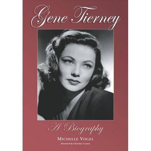 Gene Tierney - by  Michelle Vogel (Paperback) - image 1 of 1