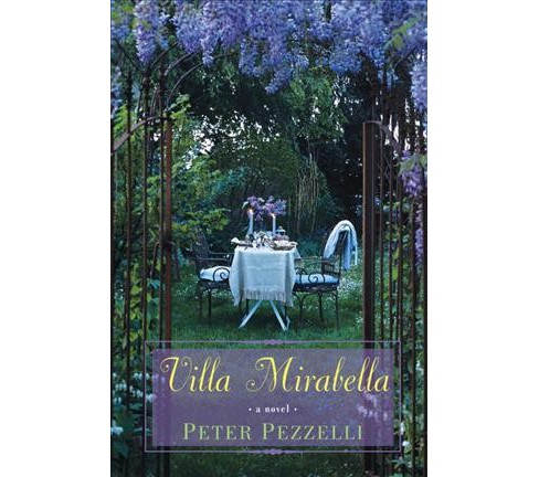 Villa Mirabella -  Reissue by Peter Pezzelli (Paperback) - image 1 of 1