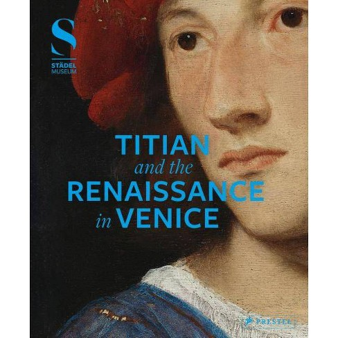 Titian and the Renaissance in Venice - (Hardcover) - image 1 of 1