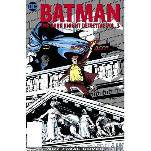 Batman: The Dark Knight Detective Vol. 3 - (Paperback) - image 1 of 1