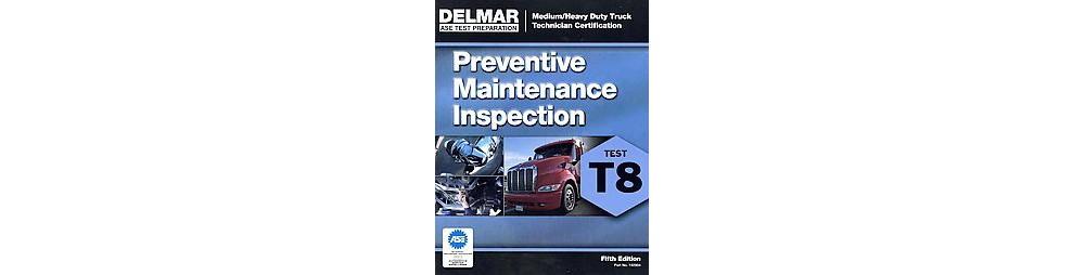 Pearson Education Preventive Maintenance Inspection (T8) ...