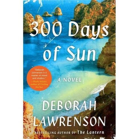 300 Days of Sun - by  Deborah Lawrenson (Paperback) - image 1 of 1