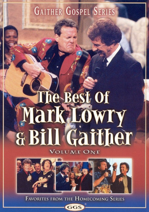 Best of mark lowry & bill gaither v 1 (DVD) - image 1 of 1