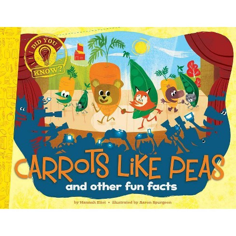 Carrots Like Peas - (Did You Know?) by  Hannah Eliot (Hardcover) - image 1 of 1
