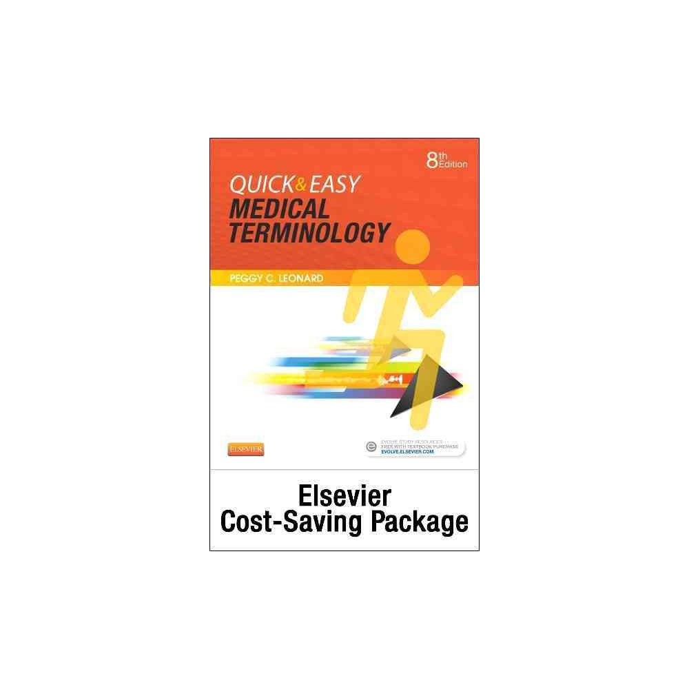 Quick & Easy Medical Terminology : Text and Elsevier Adaptive Learning Package (Paperback) (Peggy C.