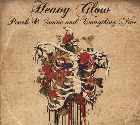Heavy glow - Pearls & swine and everything fine (Vinyl) - image 1 of 1
