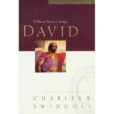 Great Lives Series: David Comfort Print - (Great Lives from God's Word) Large Print by  Charles R Swindoll (Paperback)