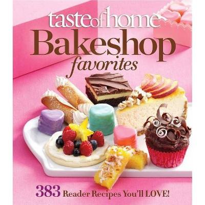 Taste of Home Bake Shop Favorites - (Paperback)