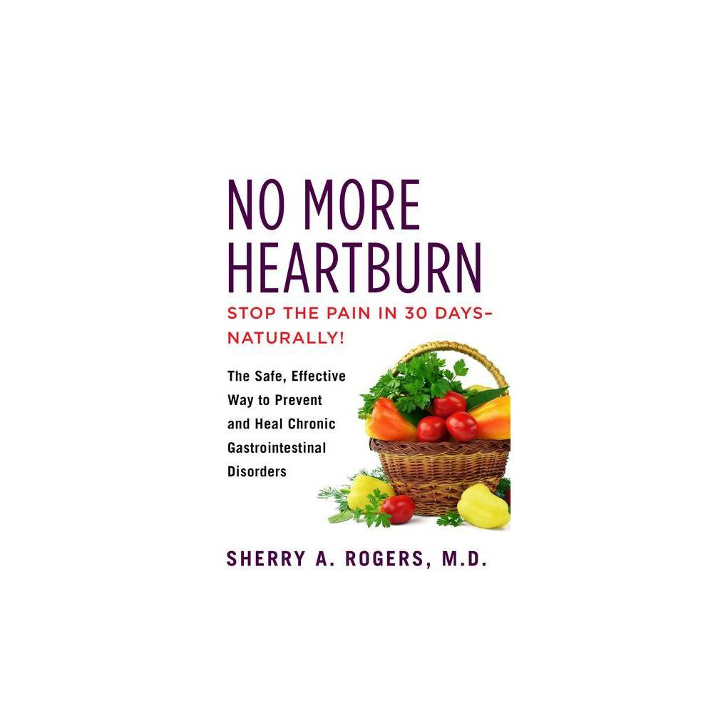 No More Heartburn By Sherry Rogers Paperback