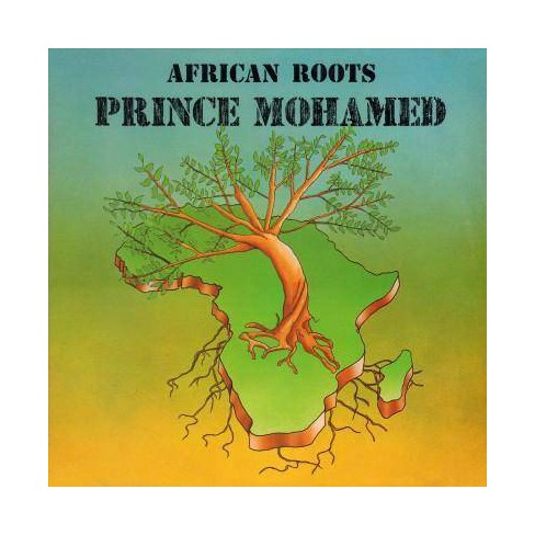 Prince Mohamed - African Roots (CD) - image 1 of 1