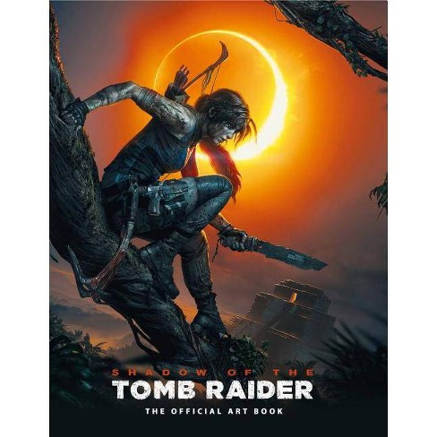 Shadow of the Tomb Raider the Official Art Book - by  Paul Davies & Martin Dubeau (Hardcover) - image 1 of 1