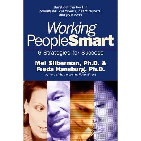 Working PeopleSmart - by  Mel Silberman & Freda Hansburg (Paperback) - image 1 of 1