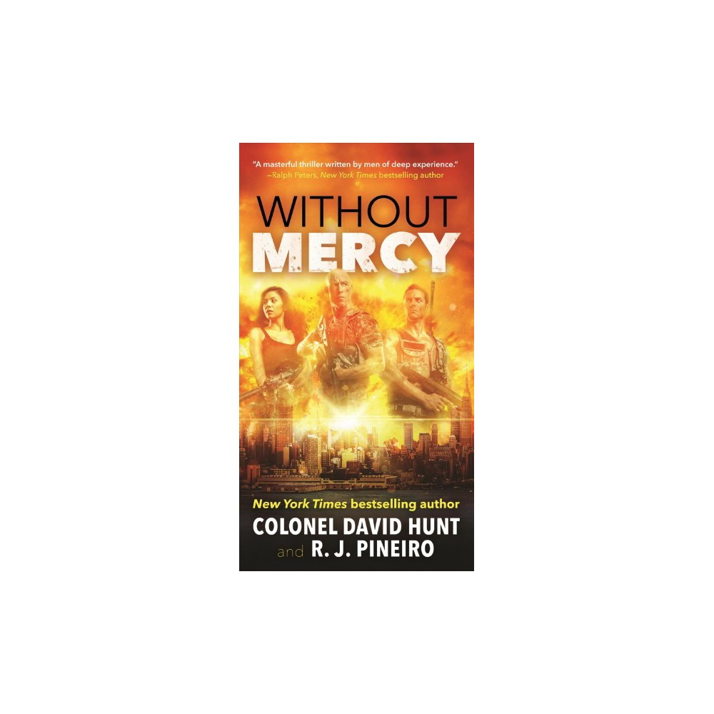 Without Mercy (Paperback) (David Hunt & R. J. Pineiro)