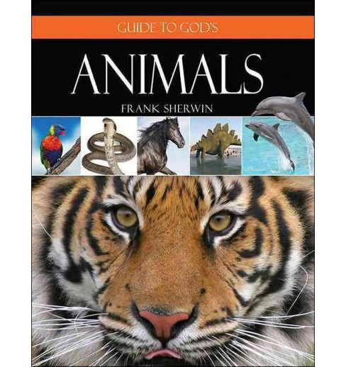 Guide to God's Animals (Hardcover) (Frank Sherwin) - image 1 of 1