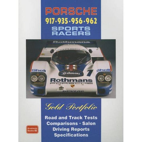Porsche 917, 935, 956, 962 Sports Racers Gold Portfolio - (Paperback) - image 1 of 1